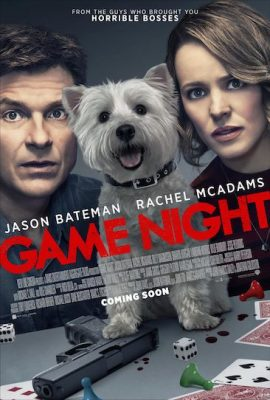 Episode 355 - Game Night (2018)