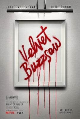 Episode 407 - Velvet Buzzsaw (2019)