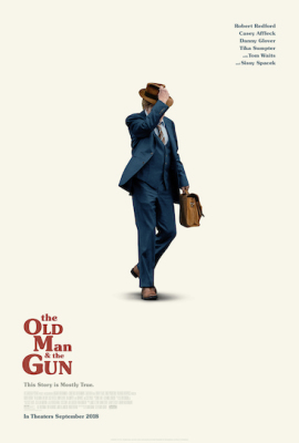 Episode 409 - The Old Man & The Gun (2018)