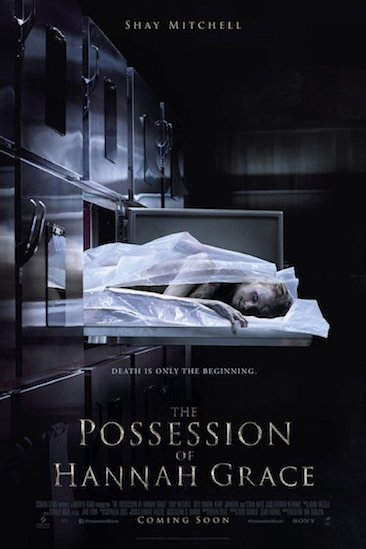 Episode 576 - The Possession of Hannah Grace (2018)