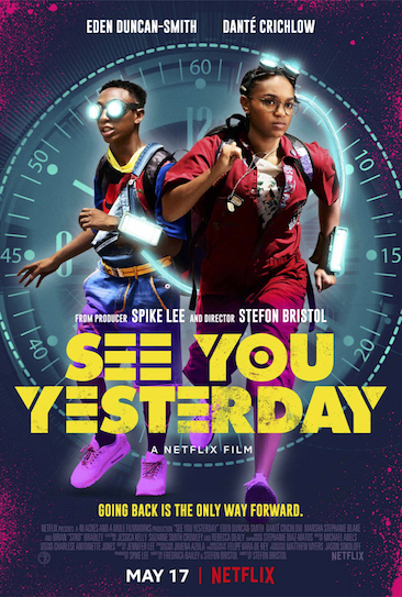Episode 498 - See You Yesterday (2019)