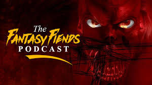 The Fantasy Fiends Podcast - Stevie Collier & Andy Peloquin