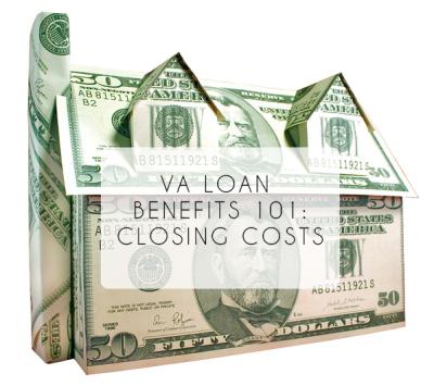 VA Loan Benefits 101: The Closing Costs