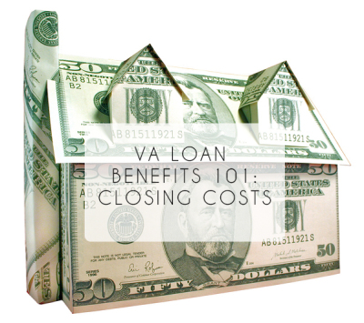 VA Loan Benefits 101: The Closing Costs