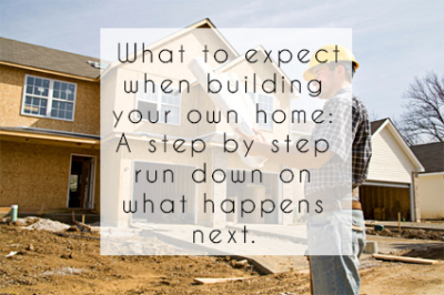 What to Expect When Building Your Own Home