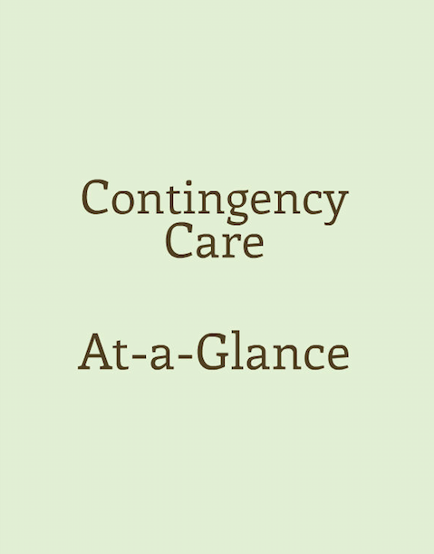 Contingency Care At-a-Glance