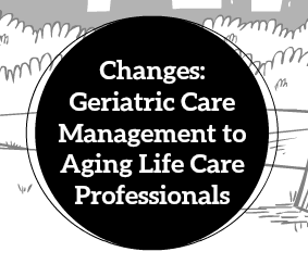 What is an Aging Life Care Professional?