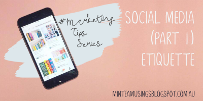 Social Media (Part 1) - Etiquette (Marketing Tips #2)