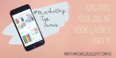 Organize Your Online Book Launch Party! (Marketing Tips #4)