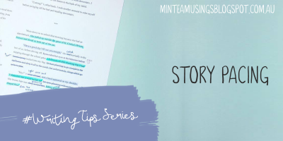 Story Pacing (Writing Tips Series #5)