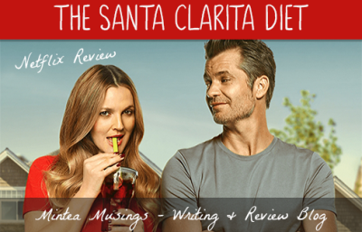 Santa Clarita Diet – Netflix Review