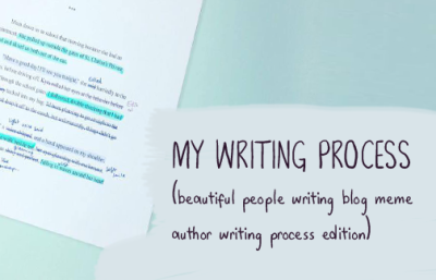 My Writing Process (Beautiful People Writing Blog Meme - Author Writing Process Edition)
