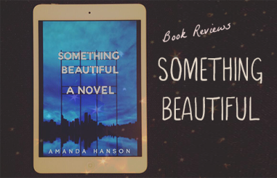 Something Beautiful Book Review