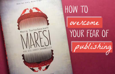 How to Overcome Your Fear of Publishing