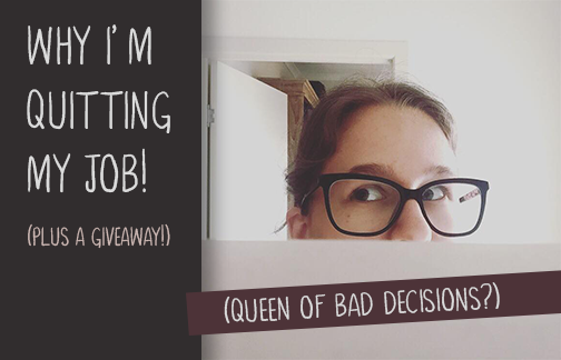Why I'm Quitting My Job - (Paperback Kingdom)