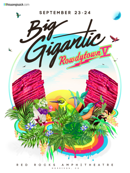 Big Gigantic - Rowdytown 5