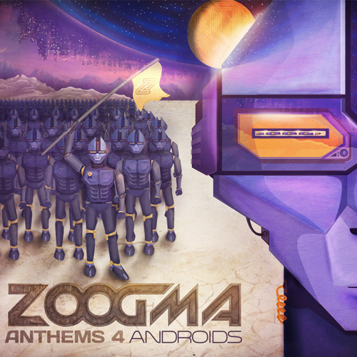 Zoogma Anthems for Androids