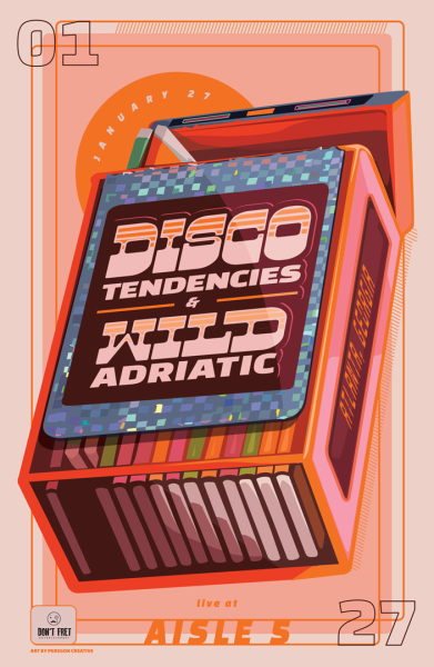 Wild Adriatic art Disco Tendencies poster