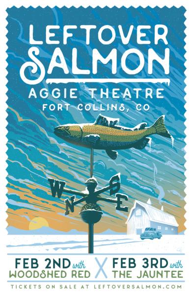 Leftover Salmon - Aggie Theatre poster