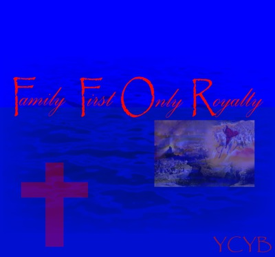 Family First Only Royalty 2014