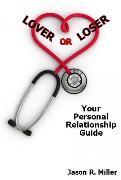 """Jason Miller's 1st book, """"Lover or Loser"""""""