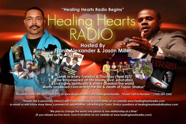 Jason Miller & Frank Alexander (Tupac Shakur's former bodyguard) their former radio show on Healing Hearts Radio R.I.P Tupac & Frank