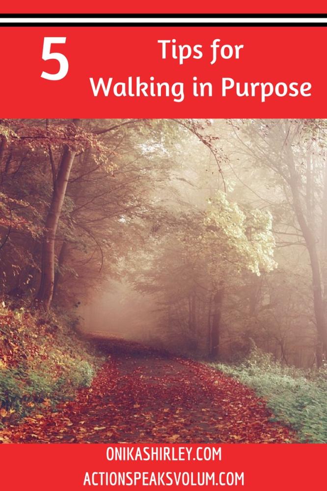 Walking in Purpose