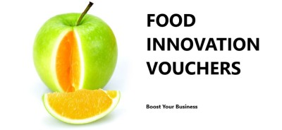 Boost Your Business - Food innovation Voucher Available! ROUND 2!