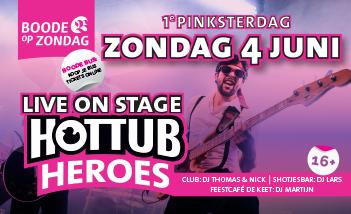 Eerste Pinksterdag met HOTTUB HEROES!