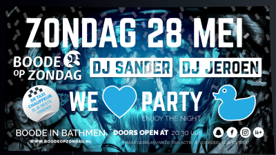 28 mei met DJ Sander & DJ Jeroen!