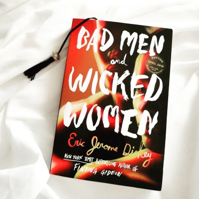 Bad Men and Wicked Women by Eric Jerome Dickey