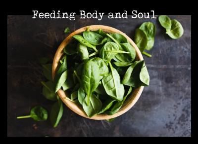 Feeding Body and Soul