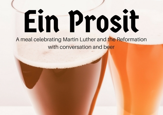 Ein Prosit: A Conversation about Martin Luther