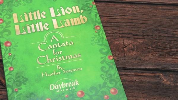 """Little Lion, Little Lamb"" - Christmas Cantata"