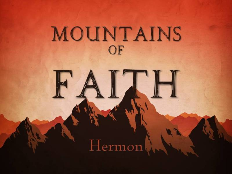 """Mountain of Transfiguration: Hermon"""