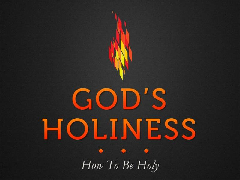 """How to Be Holy"""