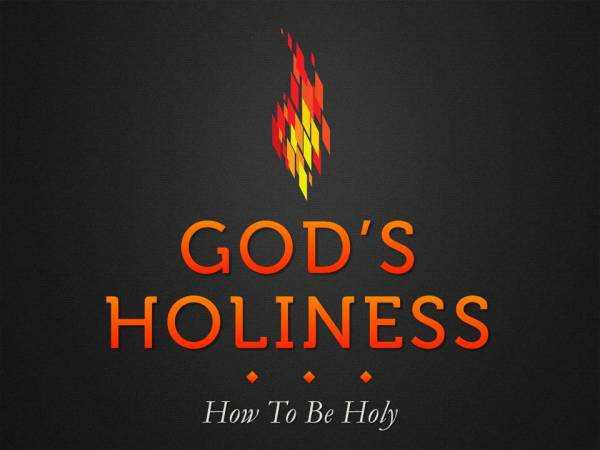 """""""How to Be Holy"""""""