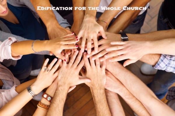 Edifying the Whole Church