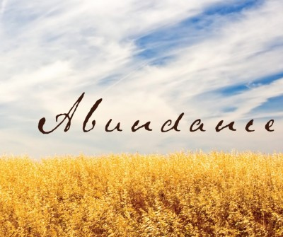 Remembering the Source of Our Abundance