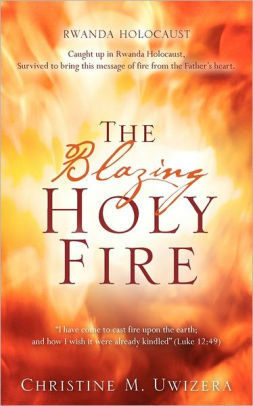 The Blazing Holy Fire Book by Christine Coleman