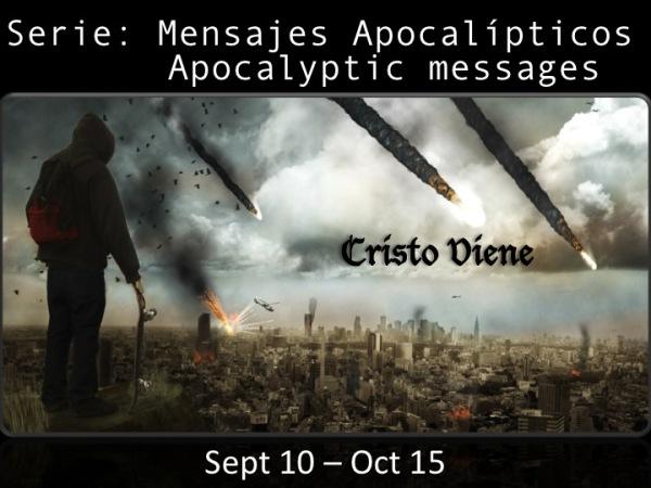 Serie: Mensajes Apocalipticos