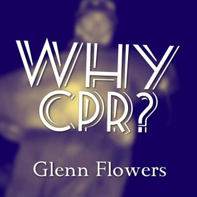 Why CPR?