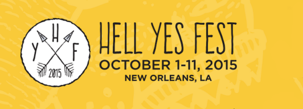 Hell Yes Fest in New Orleans