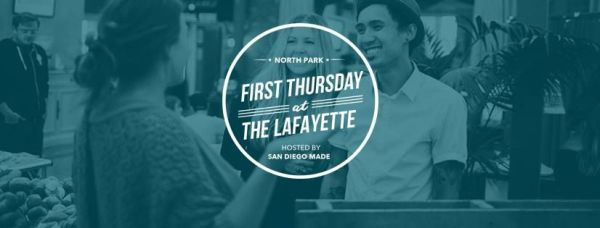 5 Reasons to Join Us at San Diego Made's First Thursday at the Lafayette