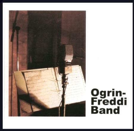 OGRIN-FREDDI BAND (2005)