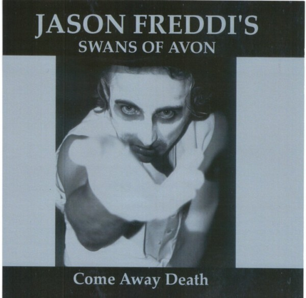 SWANS OF AVON - Come Away Death EP (2003)