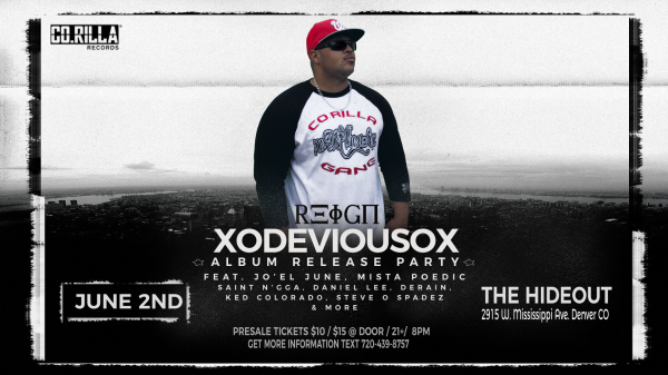 CO.RILLA RECORDS Presents  REIGN  The xoDEVIOUSox Album Release Party!!!