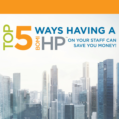 Top 5 Ways that having a BOMI-HP on Your Staff Can Save You Money!
