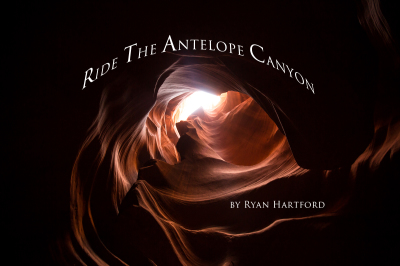 RIDE THE ANTELOPE CANYON