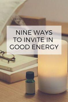 Invite good energy in